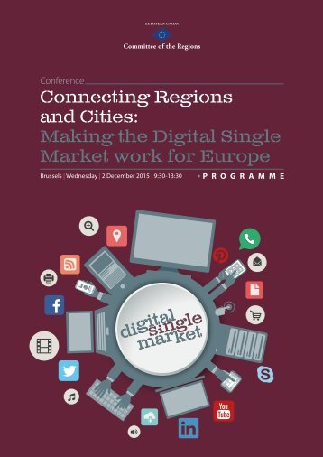 Connecting Regions and Cities Making the Digital Single Market work for Europe