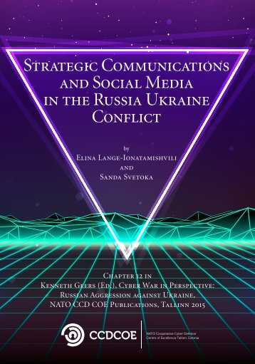 Strategic Communications and Social Media in the Russia Ukraine Conflict