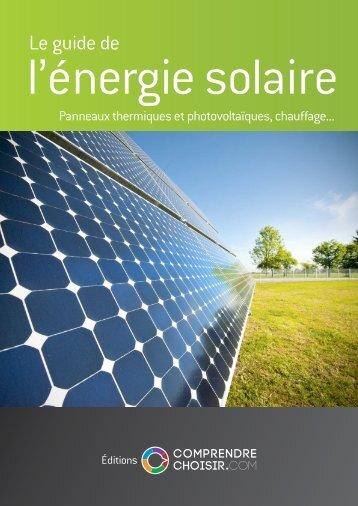 Comprendre choisir le guide de l'énergie solaire