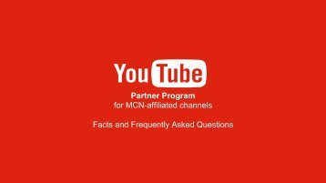 Partner Program for MCN-affiliated channels Facts and Frequently Asked Questions