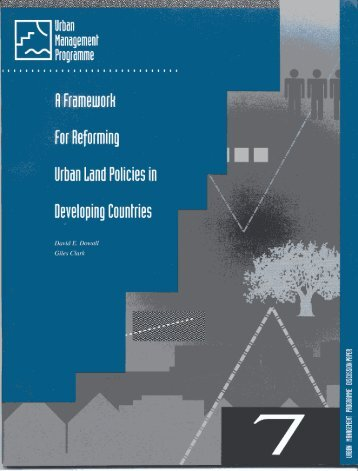 a framework for reforming urban land policies in ... - UN-HABITAT