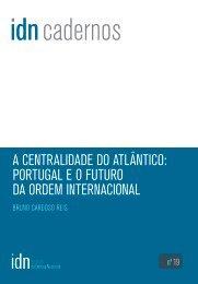 A Centralidade do Atlântico Portugal e o Futuro da Ordem Internacional