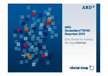 DeutschlandTREND Dezember 2015 Eine Studie im Auftrag der tagesthemen themen