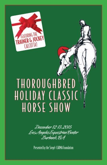 THOROUGHBRED HOLIDAY CLASSIC HORSE SHOW