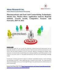 Pharmaceuticals and Food Anti-Counterfeiting Technologies Market Size, Market Share, Application Analysis, Regional Outlook, Growth Trends, Competitive Scenario And Forecasts, 2012 To 2020