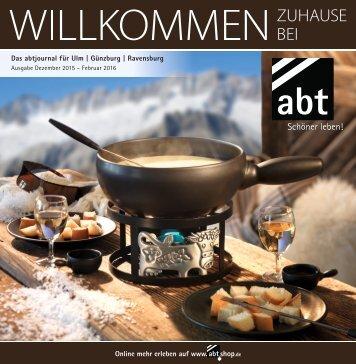 abtjournal für Ulm | Günzburg | Ravensburg Ausgabe Dez. 2015 – Feb. 2016
