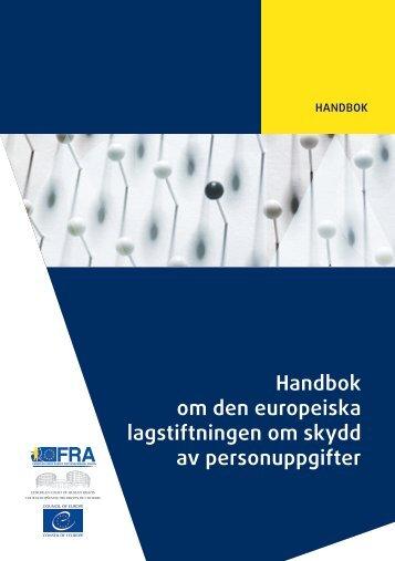 Handbok om den europeiska lagstiftningen om skydd av personuppgifter