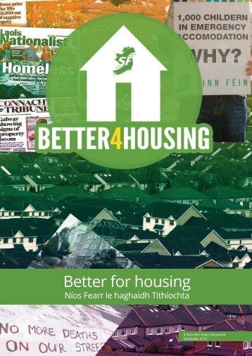 Better for housing