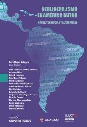 NEOLIBERALISMO EN AMÉRICA LATINA CRISIS TENDENCIAS Y ALTERNATIVAS