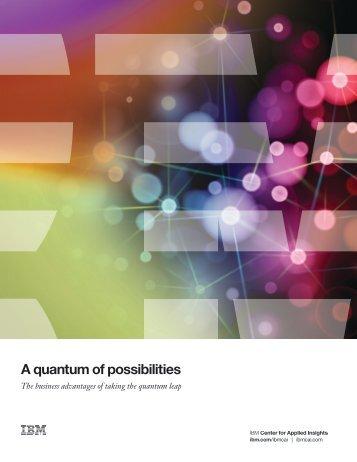 A quantum of possibilities