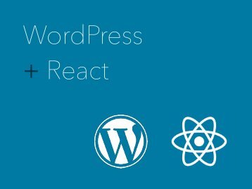 WordPress + React