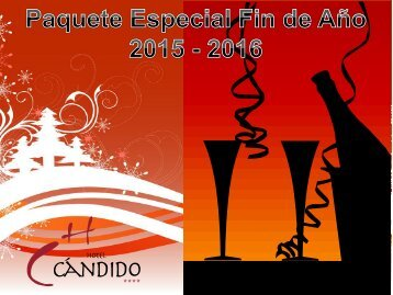 www.candidohotel.es info@candidohotel.es Tfn 921 41 39 72