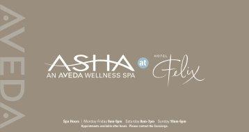 Spa Hours | Monday-Friday 9am-9pm Saturday 8am ... - Hotel Felix
