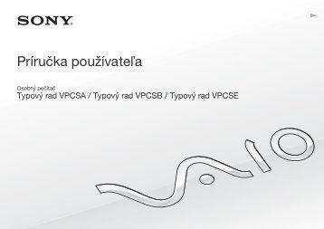 Sony VPCSE1E1E - VPCSE1E1E Istruzioni per l'uso Slovacco