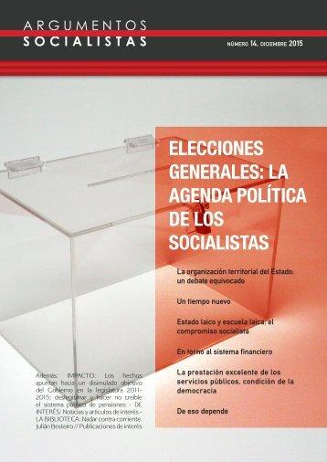 ELECCIONES GENERALES LA AGENDA POLíTICA DE LOS SOCIALISTAS