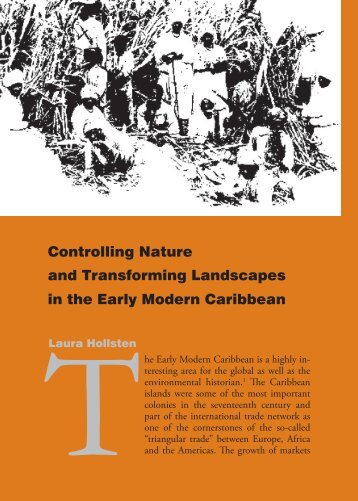 Controlling Nature and Transforming Landscapes in the Early ...