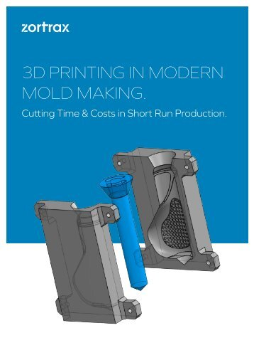 3D PRINTING IN MODERN MOLD MAKING