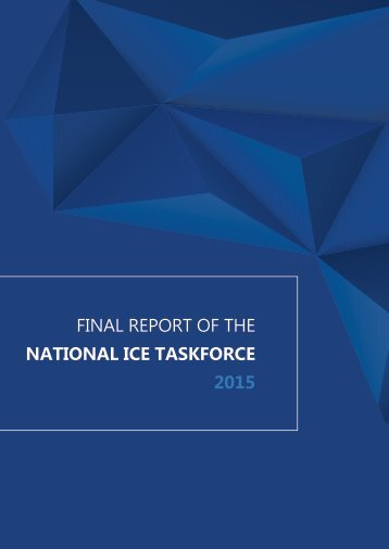 FINAL REPORT OF THE NATIONAL ICE TASKFORCE 2015