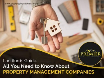 Property Management Company - Things You Should Know!