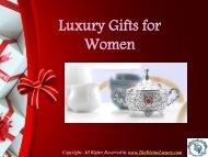 Luxury Gift Ideas for Women