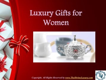 Luxury Gift Ideas for Women