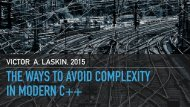 THE WAYS TO AVOID COMPLEXITY IN MODERN C++