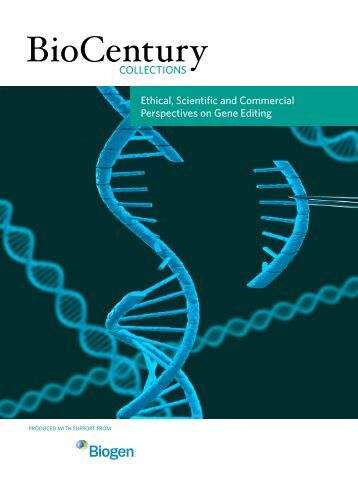 Ethical Scientific and Commercial Perspectives on Gene Editing