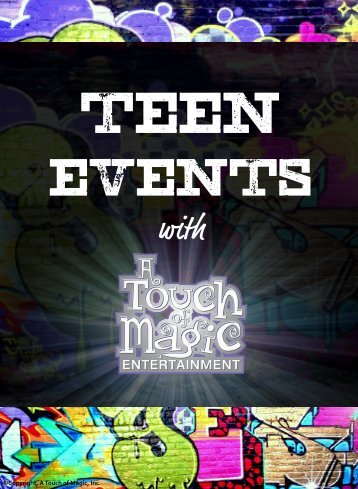 Teens & 'Tweens - A Touch of Magic Entertainment