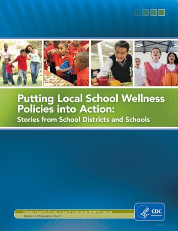 Putting Local School Wellness Policies into Action