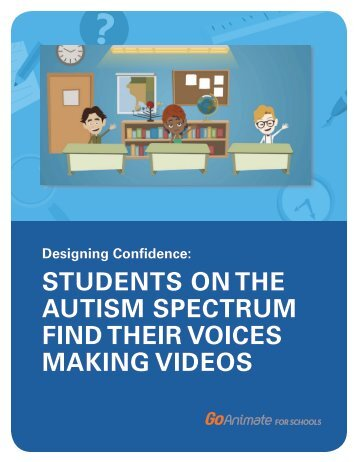 STUDENTS ON THE AUTISM SPECTRUM FIND THEIR VOICES MAKING VIDEOS