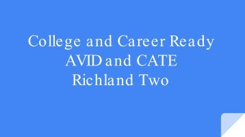 AVID a nd CATE Richland Two