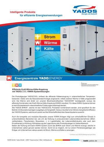KWKK-Systemlösungen von YADOS (Kraft-Wärme-Kälte-Kopplung)