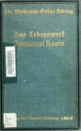Das Lebenswerk Immanuel Kants. Vorlesungen gehalten im ...