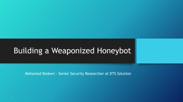 Building a Weaponized Honeybot