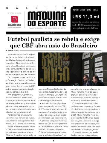 Futebol paulista se rebela e exige que CBF abra mão do Brasileiro