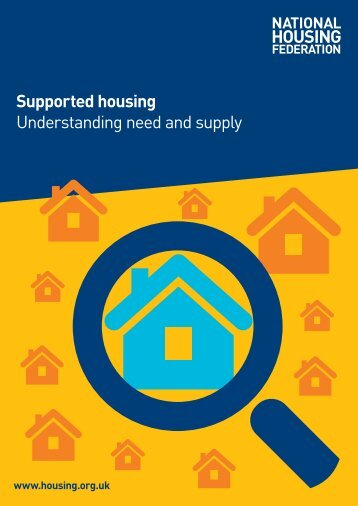 Supported housing Understanding need and supply