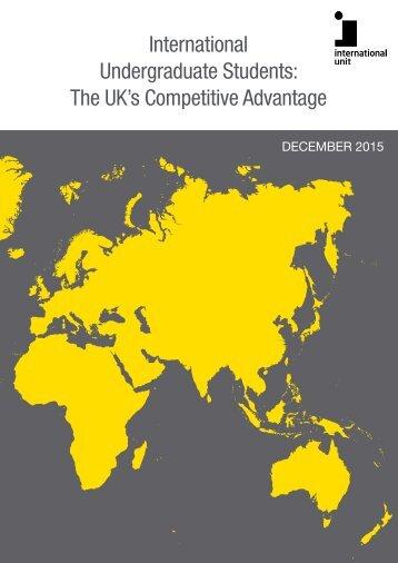 International Undergraduate Students The UK's Competitive Advantage