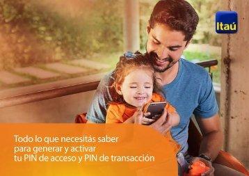 para generar y activar tu PIN de acceso y PIN de transacción