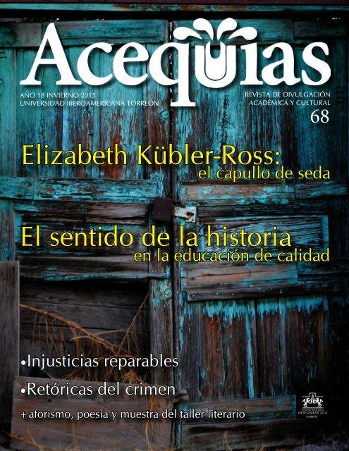 Elizabeth Kübler Ross El Sentido De La Historia