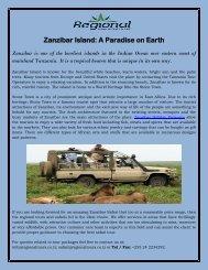 Zanzibar Island: A Paradise on Earth
