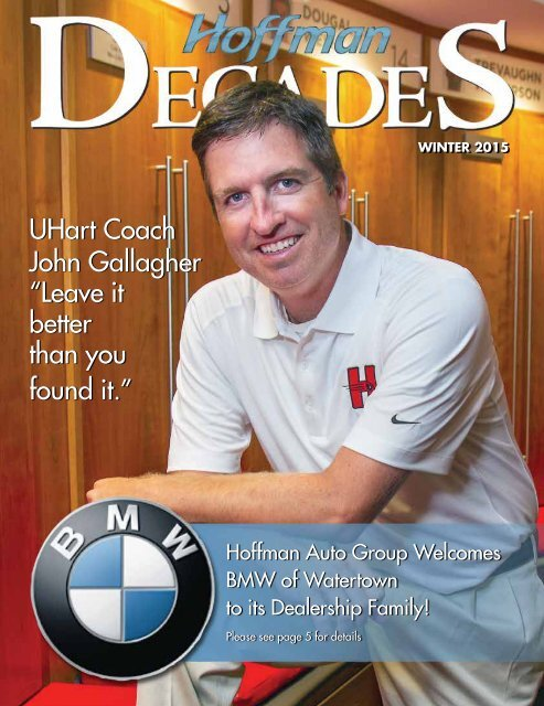 """UHart Coach John Gallagher """"Leave it better than you found it."""""""