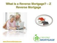 What is a Reverse Mortgage - Z Reverse Mortgage