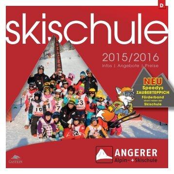 Skischule Angerer Gasteinertal Salzburg Deutsch
