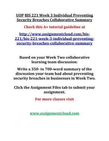 bis 220 reflection summary week 3 Bis/220 reflection summary  through the learning activities in the previous week submit your team summary of the discussion  bis 220 week 3 types of.
