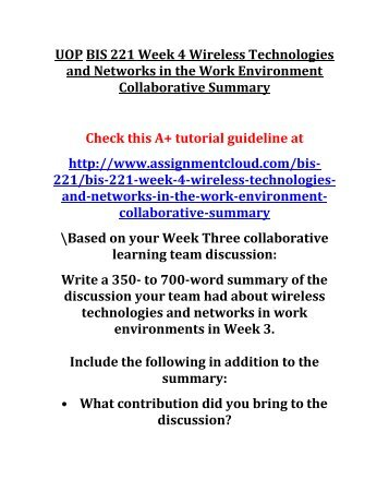 UOP BIS 221 Week 4 Wireless Technologies and Networks in the Work Environment Collaborative Summary