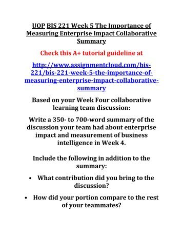 UOP BIS 221 Week 5 The Importance of Measuring Enterprise Impact Collaborative Summary
