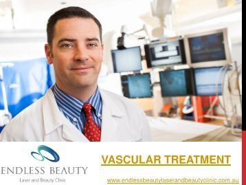 Vascular Treatment - Endless Beauty Laser and Beauty Clinic