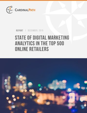 STATE OF DIGITAL MARKETING ANALYTICS IN THE TOP 500 ONLINE RETAILERS