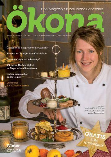 Ökona - das Magazin für natürliche Lebensart: Ausgabe Winter 2015/16