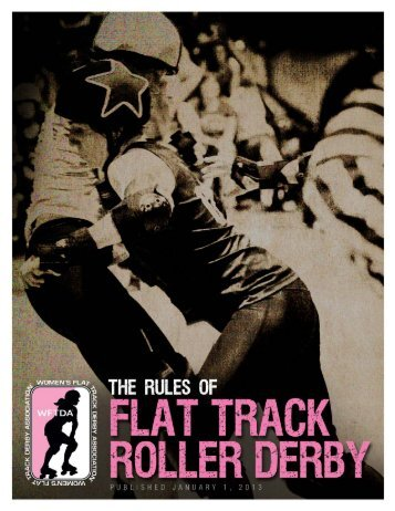 WFTDA Rules - Women's Flat Track Derby Association